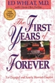 First Years of Forever - Ed Wheat; Gloria Okes Perkins