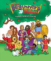 The Beginner's Bible: Timeless Bible Stories - Pulley, Kelly