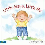 Little Jesus, Little Me