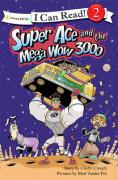Super Ace and the Mega Wow 3000