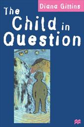 The Child in Question - Gittins, Diana
