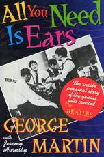 All You Need Is Ears - George Martin, Jeremy Hornsby