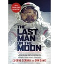 The Last Man on the Moon - Eugene A. Cernan