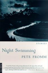Night Swimming: Stories - Fromm, Pete