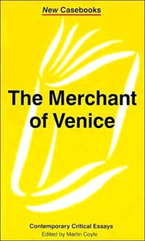 The Merchant of Venice: Contemporary Critical Essays