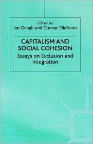 Capitalism And Social Cohesion - Ian Gough (Editor), Gunnar Olofsson (Editor)