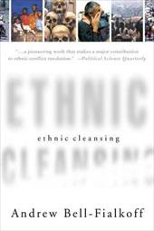 Ethnic Cleansing - Bell-Fialkoff, Andrew / Bell, Andrew