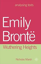 Emily Bront: Wuthering Heights - Marsh, Nicholas