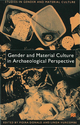 Gender and Material Culture in Archaeological Perspective - Moira Donald; Linda M. Hurcombe; Moira Donald; Linda M. Hurcombe