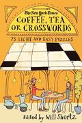 The New York Times: The New York Times Coffee, Tea or Crosswords: 75 Light and Easy Puzzles