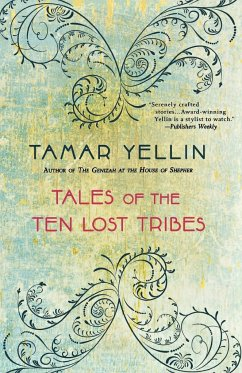 Tales of the Ten Lost Tribes - Yellin, Tamar