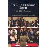 The 9/11 Commission Report with Related Documents - May, Ernest R.