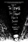 The Town That Forgot How to Breathe