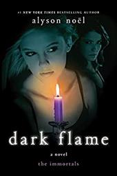 Immortals #4 Dark Flame - Noel, Alyson