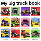 My Big Truck Book - Priddy Books
