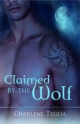 Claimed by the Wolf - Charlene Teglia
