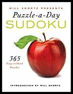 Will Shortz Presents Puzzle-A-Day: Sudoku: 365 Easy to Hard Puzzles
