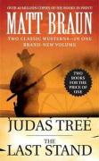 The Judas Tree and The Last Stand