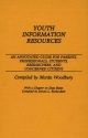 Youth Information Resources - Marda L. Woodbury; Donna Richardson