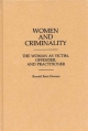 Women and Criminality - Ronald B. Flowers; Ethel Brown; R. Barri Flowers