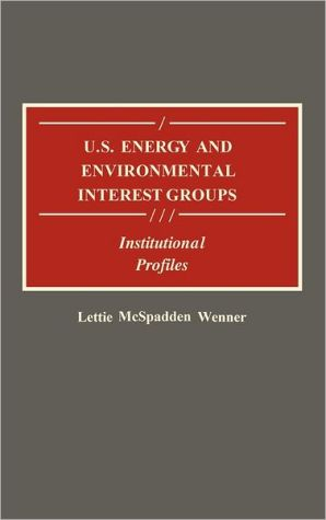 U.S. Energy And Environmental Interest Groups - Lettie Wenner