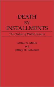 Death By Installments - Arthur S. Miller