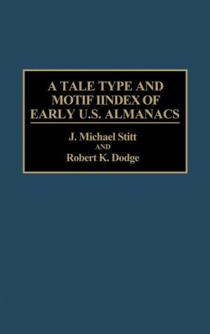 A Tale Type and Motif Index of Early U.S. Almanacs