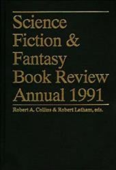 Science Fiction & Fantasy Book Review Annual 1991 - Latham, Robert / Collins, Robert A.