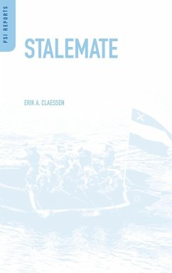 Stalemate: An Anatomy of Conflicts Between Democracies, Islamists, and Muslim Autocrats - Claessen, Erik A.