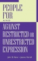 People for and Against Restricted or Unrestricted Expression - John B. Harer; Eugenia E. Harrell; Jeanne Harrell