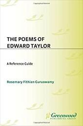 The Poems of Edward Taylor: A Reference Guide - Wilson, Charles E. / Guruswamy, Rosemary Fithian