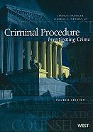 Criminal Procedure: Investigating Crime
