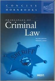 Principles of Criminal Law, 2D - Wayne R. LaFave