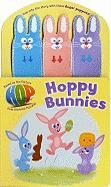 Hoppy Bunnies [With 3 Finger Puppets]