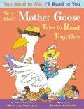 You Read to Me, I'll Read to You - Very Short Mother Goose Tales to Read Together