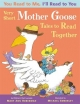 You Read to Me, I'll Read to You: Very Short Mother Goose Tales to Read Together - Mary Ann Hoberman