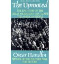 The Uprooted - Oscar Handlin