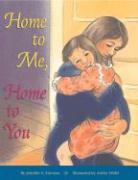 Home to Me, Home to You