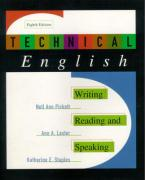 Technical English: Writing, Reading and Speaking