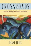 Crossroads: Creative Writing in Four Genres
