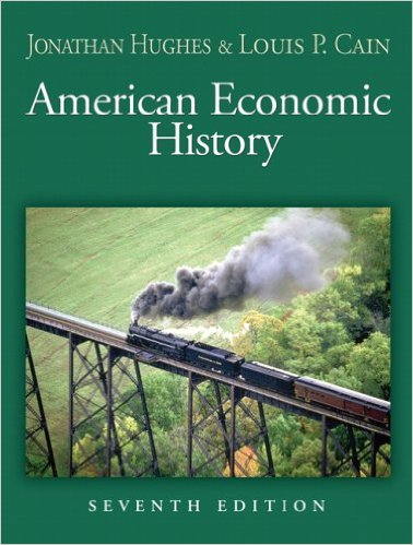 American Economic History (Addison-Wesley Series in Economics) Cain, Louis P. - Jonathan R. T. Hughes (Autor), Louis P. Cain