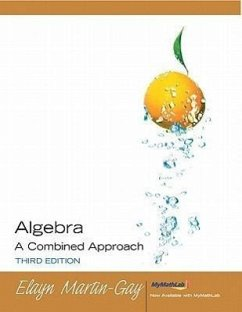 Algebra: A Combined Approach [With Access Code]