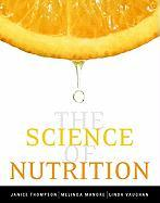 The Science of Nutrition [With Eat Right!]