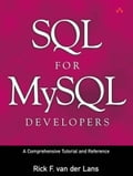 SQL for MySQL Developers: A Comprehensive Tutorial and Reference (Adobe Reader) - van der Lans, Rick F.