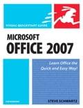 Microsoft Office 2007 for Windows: Visual QuickStart Guide - Schwartz, Steve