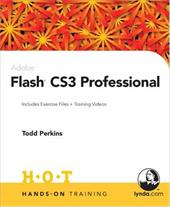 Adobe Flash CS3 Professional [With CDROM] - Perkins, Todd
