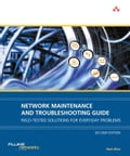 Network Maintenance and Troubleshooting Guide: Field Tested Solutions for Everyday Problems - Allen, Neal