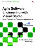 Agile Software Engineering with Visual Studio - Neno Loje, Sam Guckenheimer