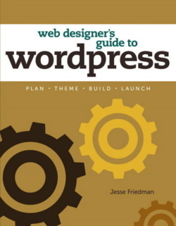 The Web Designer's Guide to WordPress