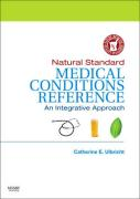 Natural Standard Medical Conditions Reference: An Integrative Approach
